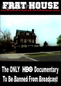 Frat House, un documentaire par Todd Phillips