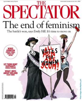 Caricature de féministes sur la couverture du numéro d'Octobre 2015 de l'hebdomadaire britannique conservateur The Spectactor. Une féministe du XXIème siècle, laide et vociférant, est figurée à côté d'une suffragette. De manière assez ironique, la suffragette représente la féministe « respectable » alors que justement le portrait de la féministe d'aujourd'hui ressemble aux anciennes caricatures de suffragettes.